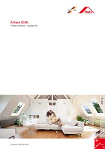 Roto tetőtéri ablak ár